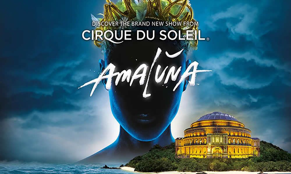 Cirque du Soleil: Amaluna - Royal Albert Hall