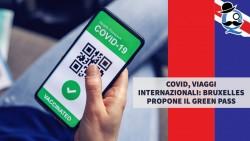 Covid, viaggi internazionali: Bruxelles propone il green pass