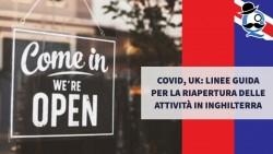 Covid, UK: linee guida per la riapertura delle attività in Inghilterra