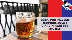 BBPA, pub inglesi: riaprire solo i giardini sarebbe inutile