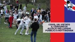 Covid, UK: vietato il consumo di alcolici nei luoghi pubblici a Nottingham