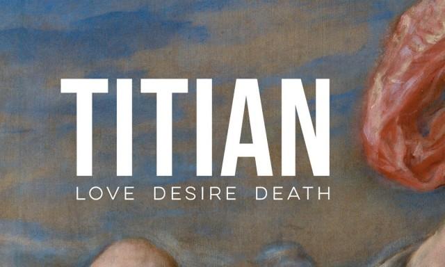 Love, Desire, Death: la mostra di Tiziano alla National Gallery
